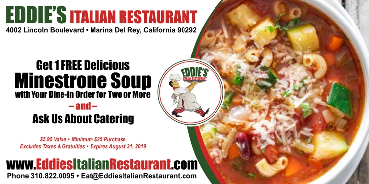 Eddie's Italian Restaurant: Get Free Minestrone Soup with your Dine-In Order for Two & Ask Us About Catering!